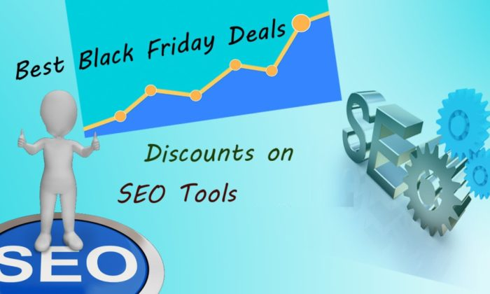 SEO Tools Deals on Black Friday & Cyber Monday 2016